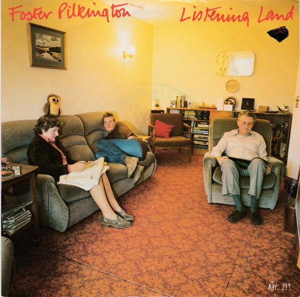 Foster Pilkington - Listening Land