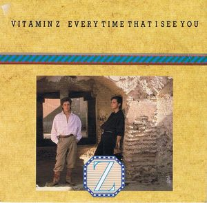 Vitamin Z _ - Every Time That I See You