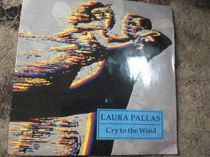 Laura Pallas - Cry To The Wind