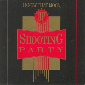 Shooting Party - I Know That Mood