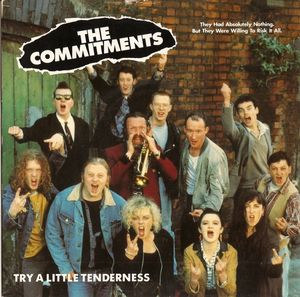 The Commitments - Try A Little Tenderness
