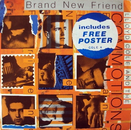 Lloyd Cole & The Commotions - Brand New Friend