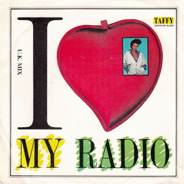 Taffy - I Love My Radio (U.K. Mix)
