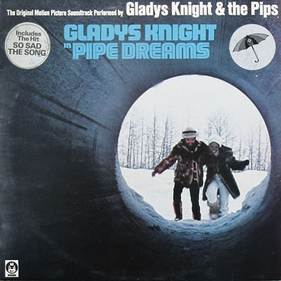 Gladys Knight & The Pips - Pipe Dreams: The Original Motion Picture