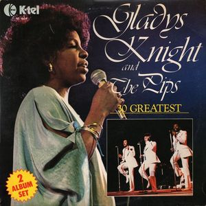Gladys Knight And The Pips - 30 Greatest