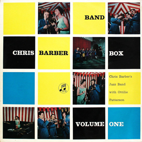 CHRIS BARBER'S JAZZ BAND WITH OTTILIE PATTERSON - Chris Barber Band Box Volume One - LP