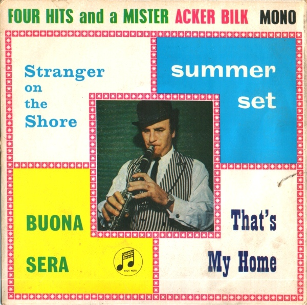ACKER BILK - Four Hits And A Mister - 7inch x 1