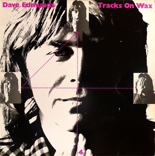 Dave Edmunds - Tracks On Wax 4