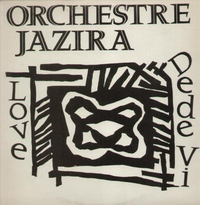 Orchestre Jazira - Love