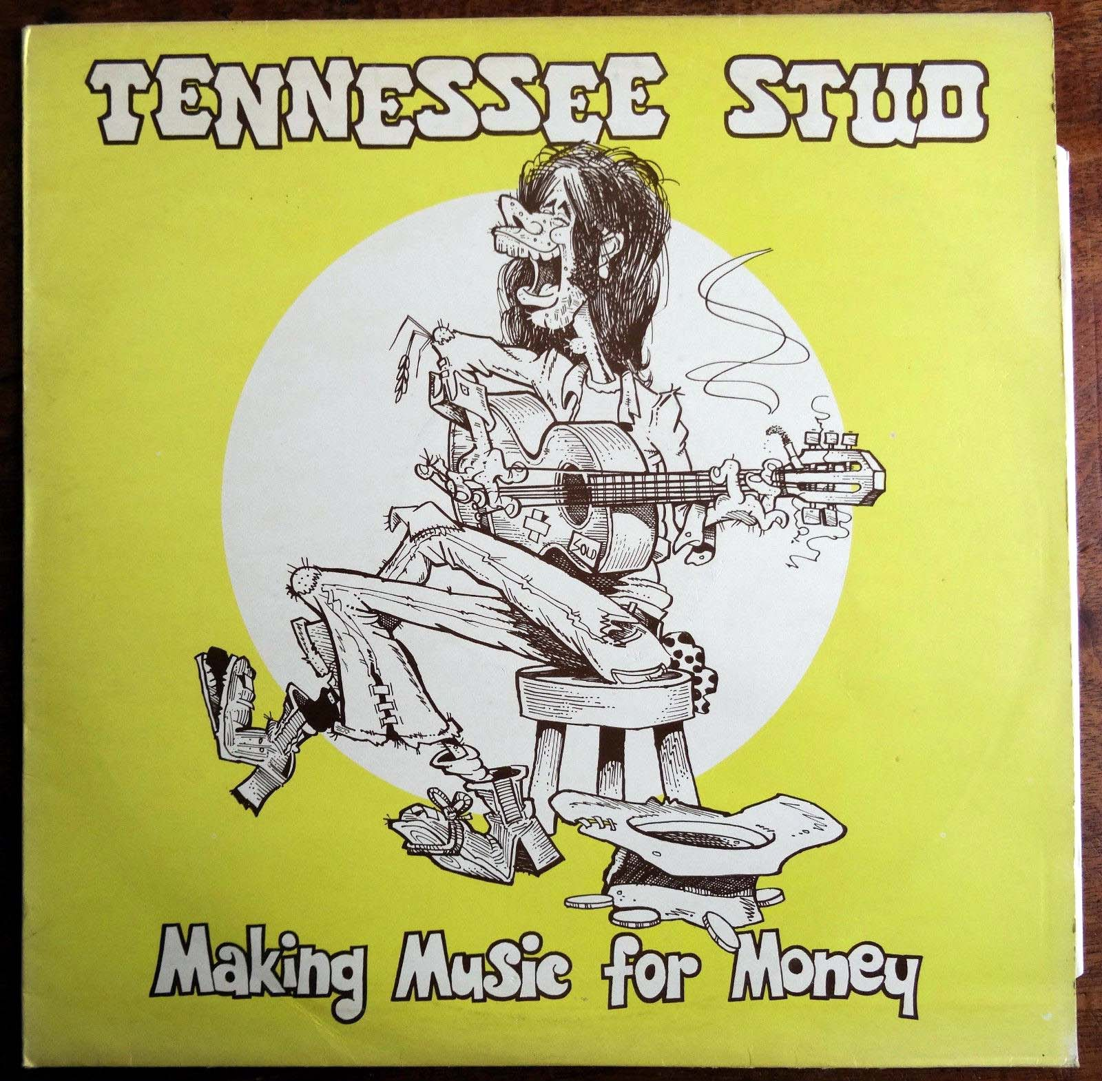 Tennessee Stud - MAKING MUSIC FOR MONEY