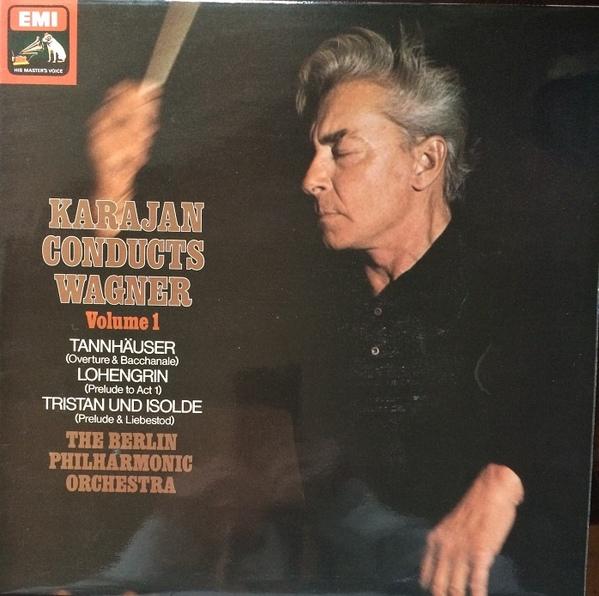 Herbert von Karajan - Wagner Berlin Phil. - Herbert von Karajan Conducts Wagner - Vol 1