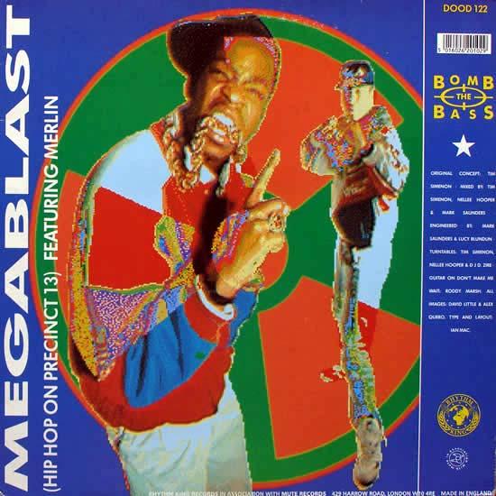 Bomb The Bass - Megablast (Hip Hop On Precinct 13)