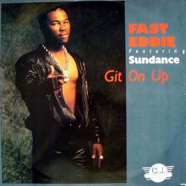 Fast Eddie Featuring Sundance - Git On Up