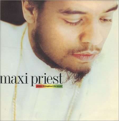 Maxi Priest - Peace Throughout The World