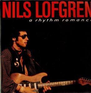 Nils Lofgren - A Rhythm Romance