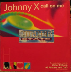 JOHNNY X - CALL ON ME (REMIXES)