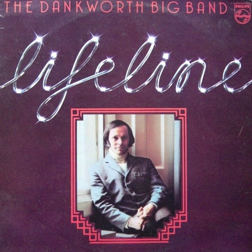The Dankworth Big Band - Lifeline