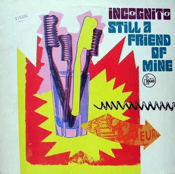 Incognito - Still A Friend Of Mine