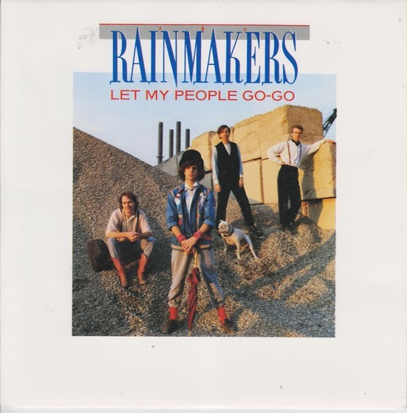 The Rainmakers - Let My People Go-Go
