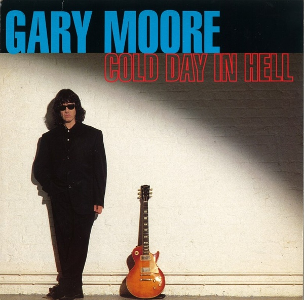 Gary Moore ? - Cold Day In Hell