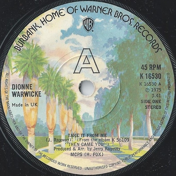 Dionne Warwicke - Take It From Me