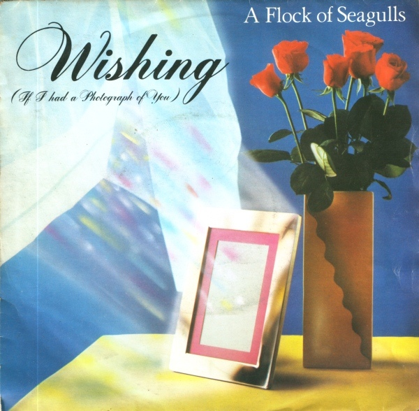 A Flock Of Seagulls - Wishing (If I Had A Photograph Of You)