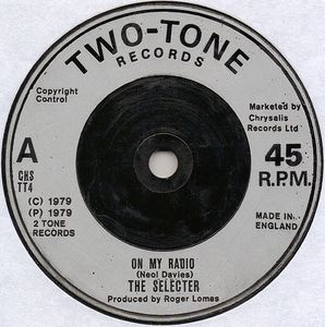 The Selecter - On My Radio / Too Much Pressure