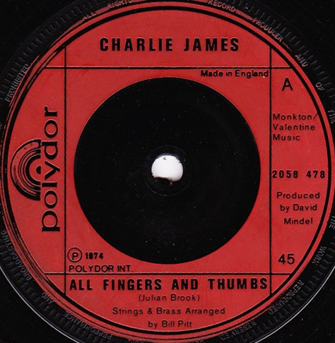 Charlie James - All Fingers And Thumbs