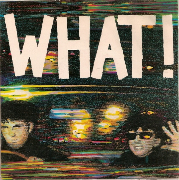 Soft Cell - What!
