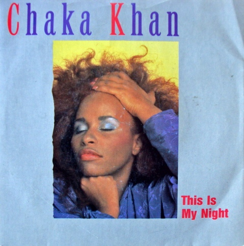 Chaka Khan - This Is My Night
