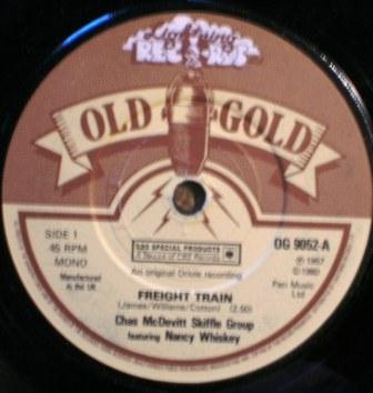 The Chas McDevitt Skiffle Group Featuring Nancy - Freight Train /Greenback Dollar