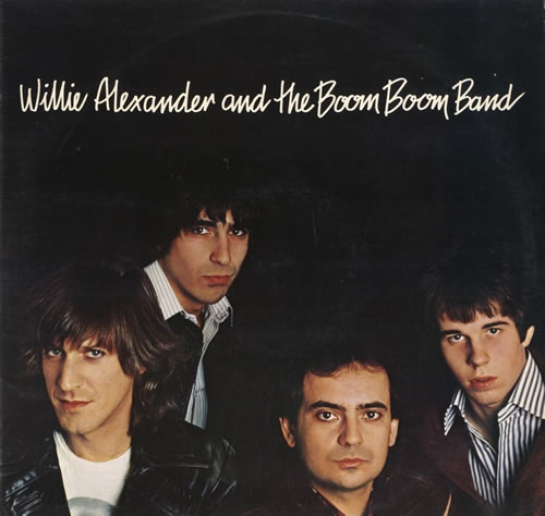 Willie Alexander & The Boom Boom Band - Willie Alexander & The Boom Boom Band