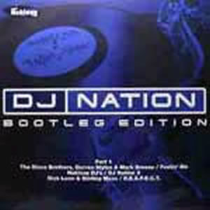 VARIOUS - DJ NATION BOOTLEG EDITION
