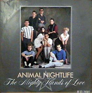 Animal Nightlife - The Mighty Hands Of Love