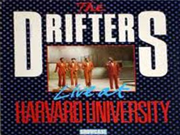 The Drifters - Live At Harvard University