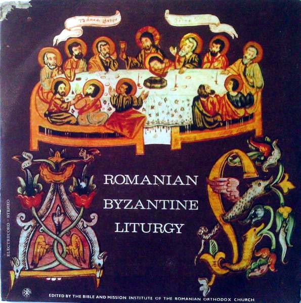 The Choir of the Romanian Patriarchat - Romanian Byzantine Liturgy