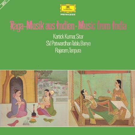 Kartick Kumar / S.V. Patwardhan / Rajaram -  Raga-Musik Aus Indien ? Music From India