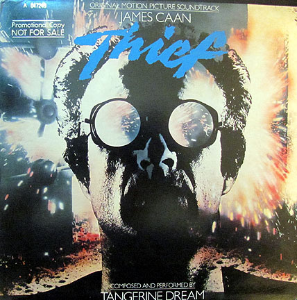 Tangerine Dream - Thief (Original Motion Picture Soundtrack)