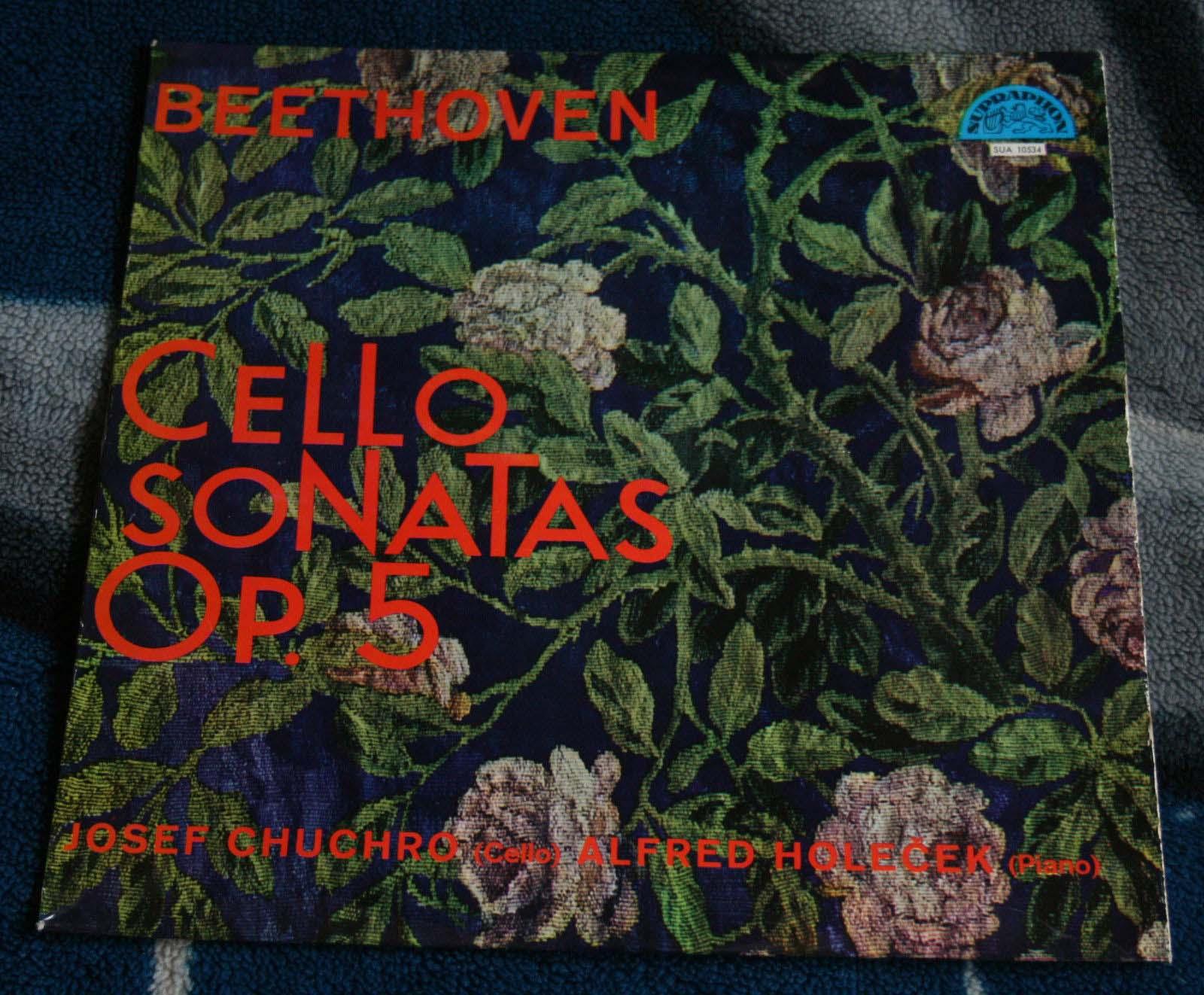 BEETHOVEN - Josef Chuhro - Alfred Holecek - CELLO SONATAS OP. 5