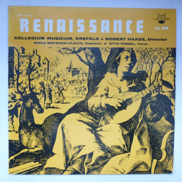 Collegium Musicum, Krefeld, Robert Haas - Music Of The Renaissance