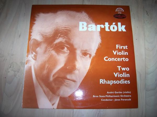 B?la Bart?k, Brno SPO, J?nos Ferencsik, Gerlier - First Violin Concerto / Two Violin Rhapsodies