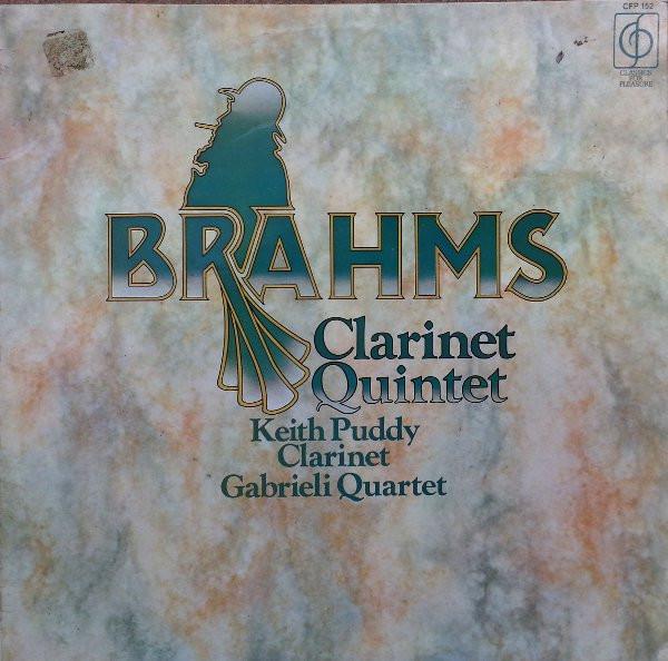 Brahms ; Gabrieli Quartet, Keith Puddy - Brahms Clarinet Quintet