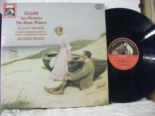 ELGAR - The Music Makers / Sea Pictures