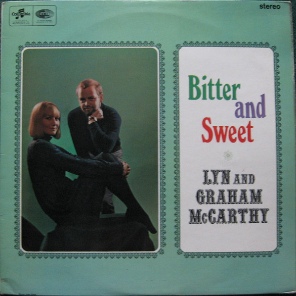 Lyn And Graham McCarthy - Bitter And Sweet