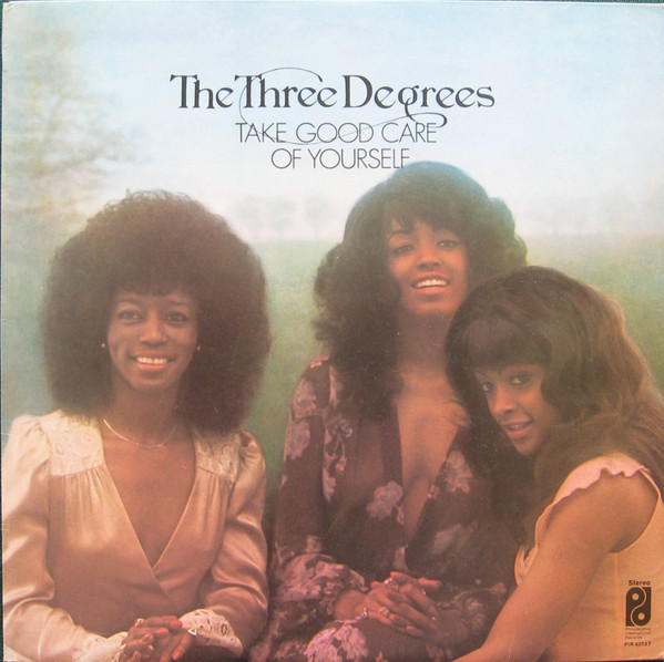 three degrees take good care of yourself records lps vinyl and cds musicstack. Black Bedroom Furniture Sets. Home Design Ideas