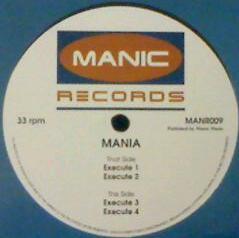 Mania - Execute