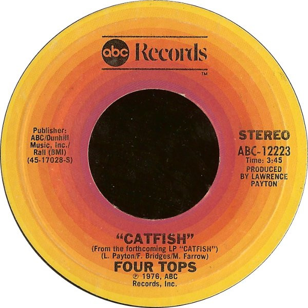 Four Tops - Catfish / Look At My Baby
