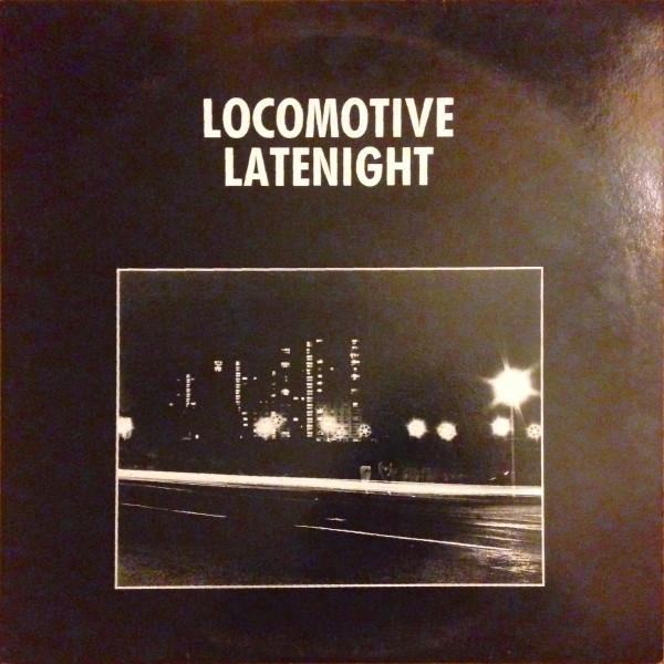 Locomotive Latenight - Out Of Range