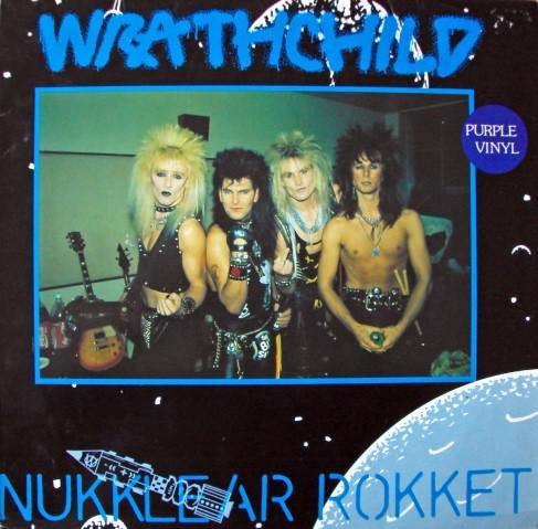 Wrathchild - Nukklear Rokket
