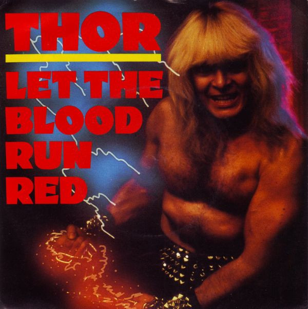 Thor - Let The Blood Run Red